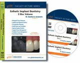 FLS-03 DVD Faculty Lecture Series: Esthetic Implant Dentistry - 2 Disc Set